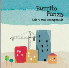Burrito Panza, solo y mal acompañado