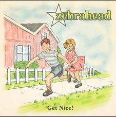 Zebrahead, Get Nice!