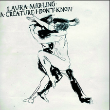 Laura Marling, A creature I don´t know