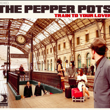 The Pepperpots, Train to your lover
