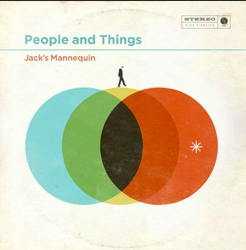 Jack´s Mannequin, People and things