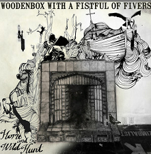 woodenbox with a fistfull of fivers - home and the wildhunt