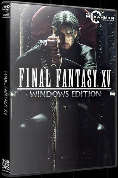 Final Fantasy XV: Windows Edition (RUS|ENG|MULTI11) [RePack] от R.G. Механики