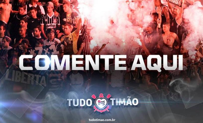 COMENTE AQUI e deixe seu palpite: Corinthians x Grêmio