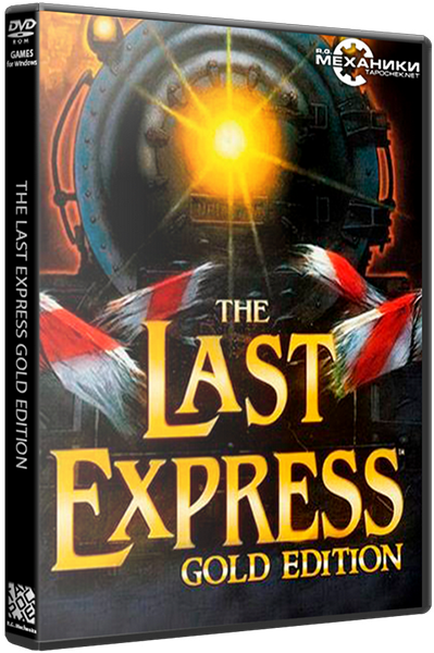 The Last Express Gold Edition (RUS|ENG) [RePack] от R.G. Механики